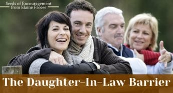 Conflict Resolution: The Daughter-In-Law Barrier