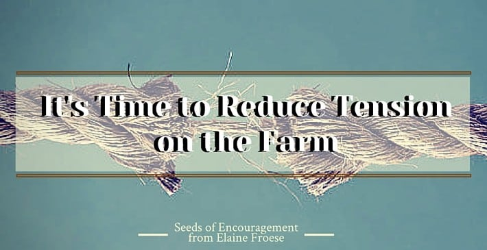 It's Time to Reduce Tension on the Farm