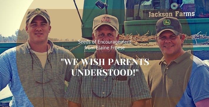 WE WISH PARENTS UNDERSTOOD