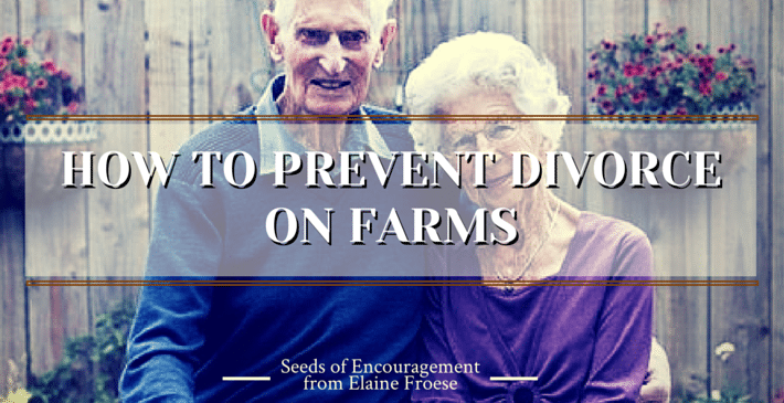 how to prevent divorce on farms