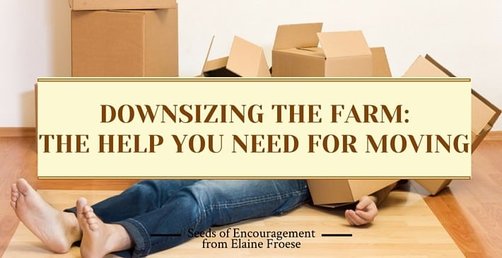Downsizing the farm - the help you need for moving