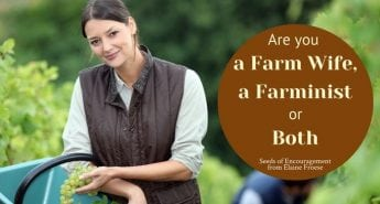 Are You a Farm Wife, a Farminist, or Both?