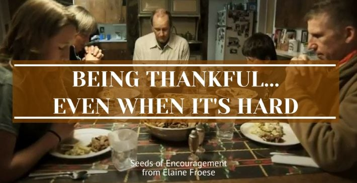 Being Thankful...Even When It's Hard