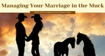 Managing Your Marriage in the Muck