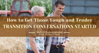 How to Get Those Tough and Tender Transition Conversations Started