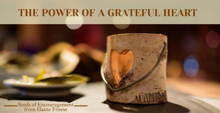 The Power of a Grateful Heart