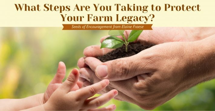 protect your farm legacy