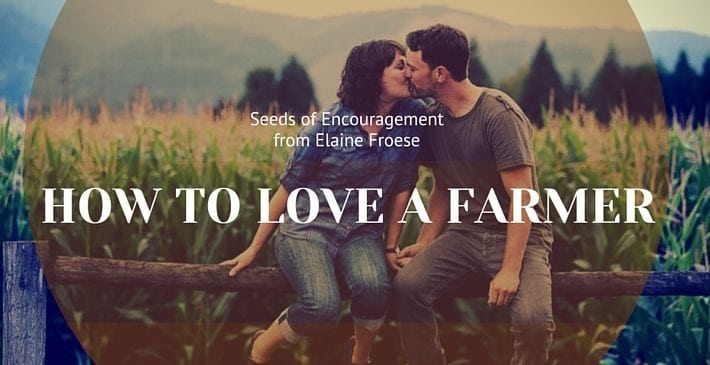 healthy marriage - love a farmer