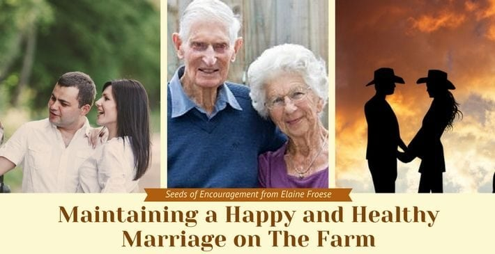 Maintaining a Happy and Healthy Marriage on The Farm