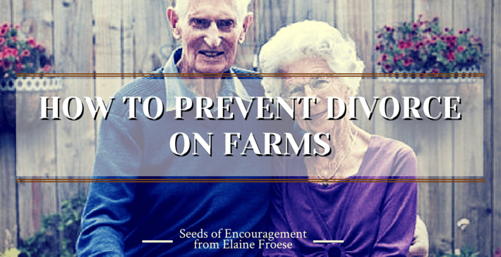 healthy marriage - prevent divorce on the farm