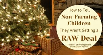 How to Tell Non-Farming Children They Aren't Getting a RAW Deal
