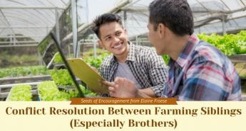 Conflict Resolution Between Farming Siblings (Especially Brothers)