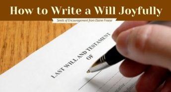How to Write a Will Joyfully