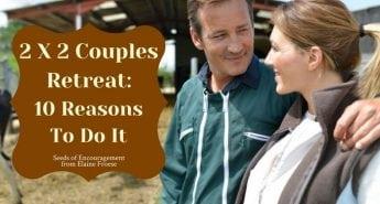 2 X 2 Couples Retreat: 10 Reasons To Do It
