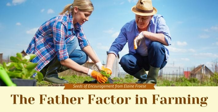 The Father Factor in Farming