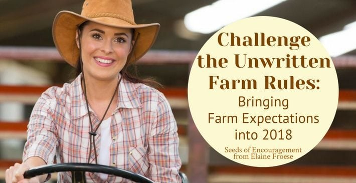 Challenge the Unwritten Farm Rules: Bringing Farm Expectations into 2018